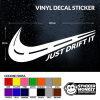 Just Drift It - Vinyl Decal Sticker for Car/Window/Wall/Laptop/JDM Any Colour!